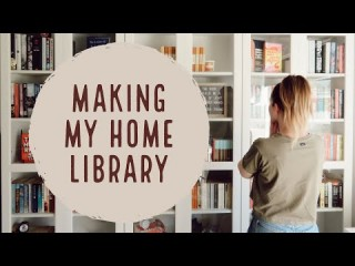 Making My Home Library